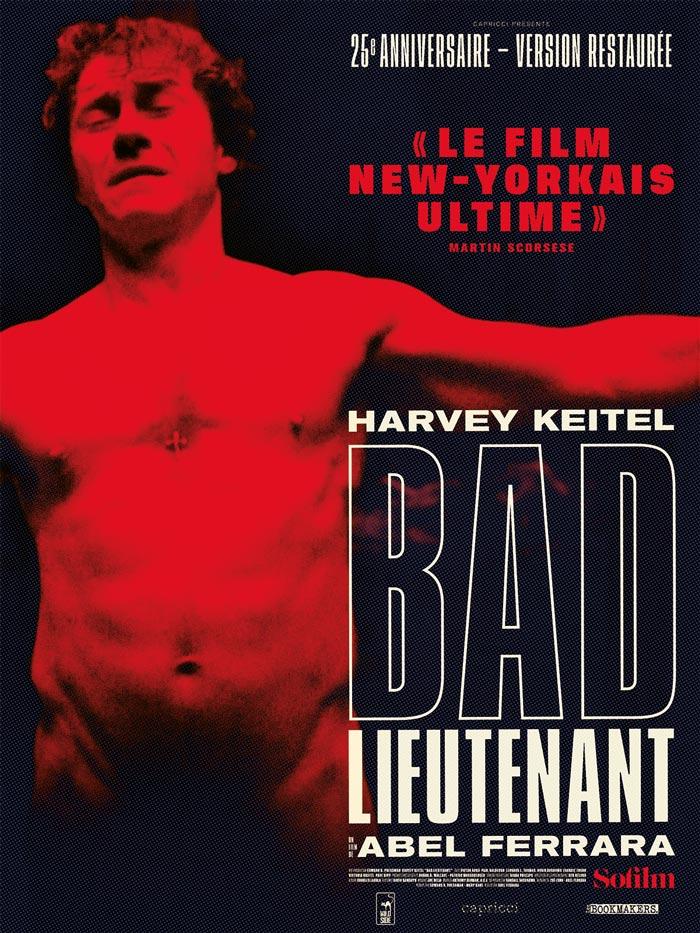 affiche pour la raffiche pour la ressortie de Bad Lieutenant d'Abel Ferrara - movie posteressortie de Bad Lieutenant d'Abel Ferrara